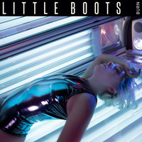Thumbnail for the Little Boots - Burn link, provided by host site