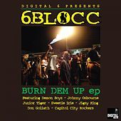 Thumbnail for the 6Blocc - Burn Dem Up link, provided by host site