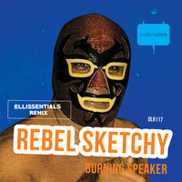 Thumbnail for the Rebel Sketchy - BURNING SPEAKER link, provided by host site