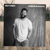Thumbnail for the Jordan Davis - Buy Dirt link, provided by host site