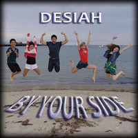 Thumbnail for the Desiah - By Your Side link, provided by host site