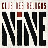 Thumbnail for the Club des Belugas - Bye Bye Baby I Won't Come Back link, provided by host site