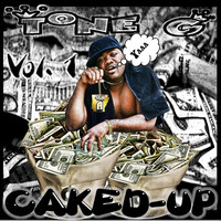 Thumbnail for the Tone G - Caked Up, Vol. 1 link, provided by host site