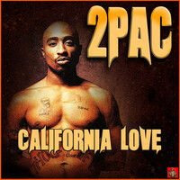 Thumbnail for the 2Pac - California Love link, provided by host site
