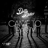 Thumbnail for the Dirty Audio - Came To Party link, provided by host site