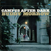 Thumbnail for the Buddy Morrow - Campus After Dark link, provided by host site