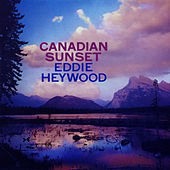 Thumbnail for the Eddie Heywood - Canadian Sunset (Bonus Track Version) link, provided by host site