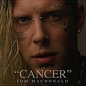 Thumbnail for the Tom MacDonald - Cancer link, provided by host site