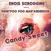 Thumbnail for the Enois Scroggins - Candy Sweet link, provided by host site