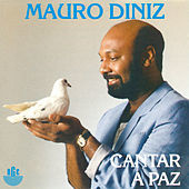 Thumbnail for the Mauro Diniz - Cantar a Paz link, provided by host site