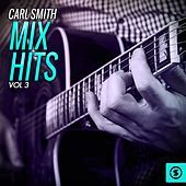 Thumbnail for the Carl Smith - Carl Smith Mix Hits, Vol. 3 link, provided by host site