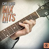 Thumbnail for the Carl Smith - Carl Smith Mix Hits, Vol. 4 link, provided by host site