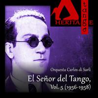 Thumbnail for the Orquesta de Carlos Di Sarli - Carlos di Sarli, El Señor del Tango, Vol. 5 (1956-1958) link, provided by host site
