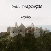 Thumbnail for the Paul Hardcastle - Castles link, provided by host site