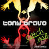 Thumbnail for the Tony Bravo - Catch Me link, provided by host site