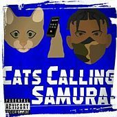 Thumbnail for the the Samurai - Cats Calling link, provided by host site