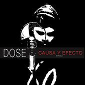 Thumbnail for the Dose - Causa y Efecto link, provided by host site