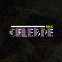 Thumbnail for the Thaik - Celebre link, provided by host site