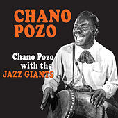 Thumbnail for the Chano Pozo - Chano Pozo with the Jazz Giants link, provided by host site