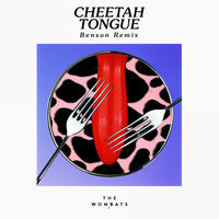 Thumbnail for the The Wombats - Cheetah Tongue (Benson Remix) link, provided by host site