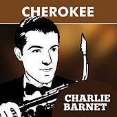 Thumbnail for the Charlie Barnet - Cherokee link, provided by host site