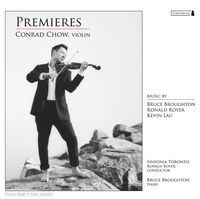 Thumbnail for the Sinfonia Toronto - Chow, Conrad: Premieres link, provided by host site