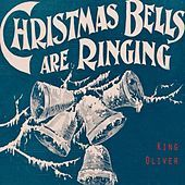 Thumbnail for the King Oliver - Christmas Bells Are Ringing link, provided by host site