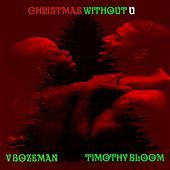 Thumbnail for the Timothy Bloom - Christmas Without U link, provided by host site