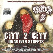 Thumbnail for the Doc 9 - City 2 City Un4givin Streets link, provided by host site
