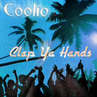 Thumbnail for the Coolio - Clap Ya Hands (Funtime Mix) link, provided by host site