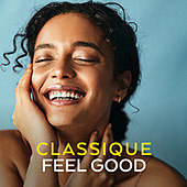 Thumbnail for the Ludwig van Beethoven - Classique Feel Good link, provided by host site