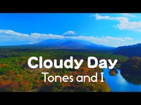 Thumbnail for the Tones and I - 「Cloudy Day(クラウディー・デイ)」日本版リリック・ビデオ(ドローン空撮) link, provided by host site