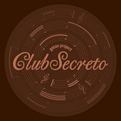 Thumbnail for the Gotan Project - Club Secreto link, provided by host site