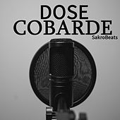 Thumbnail for the Dose - Cobarde link, provided by host site