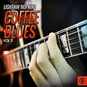 Thumbnail for the Lightnin' Hopkins - Coffee Blues, Vol. 3 link, provided by host site