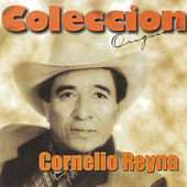 Thumbnail for the Cornelio Reyna - Coleccion Original link, provided by host site
