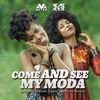 Thumbnail for the MzVee - Come and See My Moda [French Version] link, provided by host site