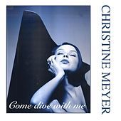 Thumbnail for the Christine Meyer - Come Dive With Me link, provided by host site