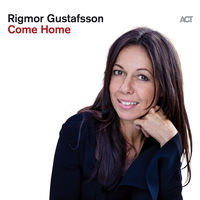 Thumbnail for the Rigmor Gustafsson - Come Home link, provided by host site