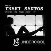 Thumbnail for the Inaki Santos - Come On & Get It link, provided by host site