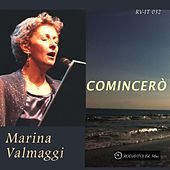 Thumbnail for the Marina Valmaggi - Comincerò link, provided by host site