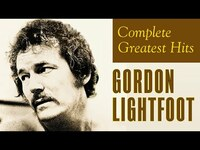 Thumbnail for the Gordon Lightfoot - Complete Greatest Hits | Best Songs Playlist link, provided by host site