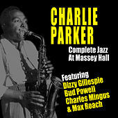 Thumbnail for the Charlie Parker - Complete Jazz at Massey Hall link, provided by host site