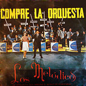 Thumbnail for the Los Melodicos - Compré la Orquesta link, provided by host site
