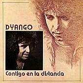 Thumbnail for the Dyango - Contigo En La Distancia link, provided by host site