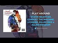 Thumbnail for the Statik Selektah - Play Around link, provided by host site