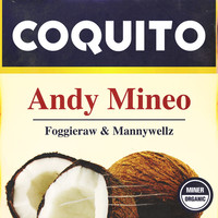 Thumbnail for the Andy Mineo - Coquito link, provided by host site