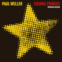 Thumbnail for the Paul Weller - Cosmic Fringes (Remixes) link, provided by host site