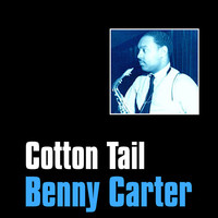 Thumbnail for the Benny Carter - Cotton Tail link, provided by host site