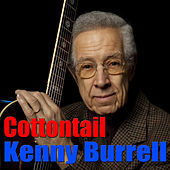 Thumbnail for the Kenny Burrell - Cottontail link, provided by host site
